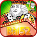Download Bai 52 – Choi Vui Thuong That 1.6.7 APK