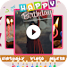 Download Birthday Video Maker 2.5 APK