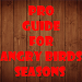 Download Guide for Angry Birds Seasons 1.0 APK